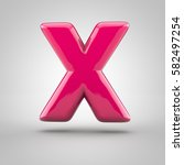 glossy pink paint letter x... | Shutterstock . vector #582497254