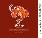 character shrimp vector....   Shutterstock .eps vector #582498037