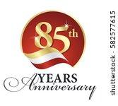 anniversary 85 th years... | Shutterstock .eps vector #582577615
