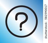 question icon  vector... | Shutterstock .eps vector #582590017