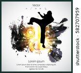 karate  sport vector... | Shutterstock .eps vector #582707959