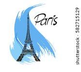 stylish vector paris eiffel... | Shutterstock .eps vector #582715129