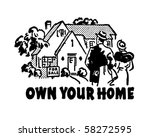 own your home   real estate ad... | Shutterstock .eps vector #58272595