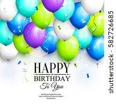 happy birthday greeting card.... | Shutterstock .eps vector #582726685