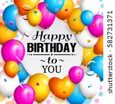 happy birthday greeting card.... | Shutterstock .eps vector #582731371