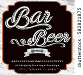 bar beer handwritten... | Shutterstock .eps vector #582821875