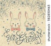 vintage easter greetings card... | Shutterstock .eps vector #582850465