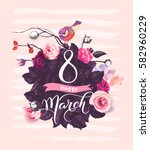 happy 8 march. handwritten... | Shutterstock .eps vector #582960229