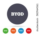byod sign icon. bring your own... | Shutterstock .eps vector #582964561
