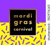 mardi gras carnival retro... | Shutterstock .eps vector #582976165