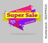 super sale banner. sale and... | Shutterstock .eps vector #582999424