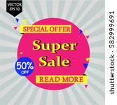 super sale banner. sale and... | Shutterstock .eps vector #582999691