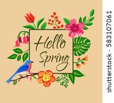hello spring background  floral ... | Shutterstock .eps vector #583107061