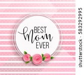 happy mother's day layout... | Shutterstock .eps vector #583292995