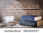 procedure and policies. stack... | Shutterstock . vector #583303357