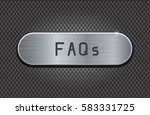 metal button faqs. brushed... | Shutterstock .eps vector #583331725