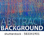 abstract background with thin... | Shutterstock .eps vector #583341901