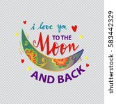 i love you to the moon and... | Shutterstock .eps vector #583442329