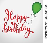 original hand lettering happy... | Shutterstock .eps vector #583534855