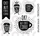 coffee is always a good idea.... | Shutterstock .eps vector #583562245
