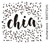 chia seeds. vector image.... | Shutterstock .eps vector #583573141