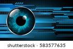 future technology  blue eye... | Shutterstock .eps vector #583577635