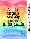 a little progress each day adds ... | Shutterstock . vector #583736869