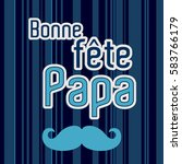 french happy father's day card...   Shutterstock .eps vector #583766179