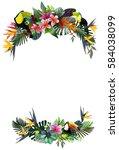 toucans and strelitzia   in... | Shutterstock .eps vector #584038099