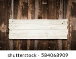 wooden sign with ropes isolated ... | Shutterstock . vector #584068909