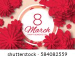 red paper cut flower. 8 march.... | Shutterstock .eps vector #584082559