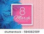 blue paper cut flower. 8 march. ... | Shutterstock .eps vector #584082589