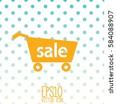 shopping cart icon. flat style... | Shutterstock .eps vector #584088907