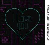 i love you techno line art... | Shutterstock . vector #584119531