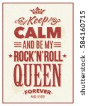keep calm and be my rock n roll ... | Shutterstock .eps vector #584160715