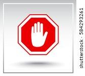 no entry hand sign icon  vector ... | Shutterstock .eps vector #584293261