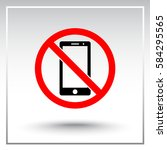 no phone sign icon  vector... | Shutterstock .eps vector #584295565