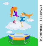 happy girls jumping on the... | Shutterstock . vector #584304235
