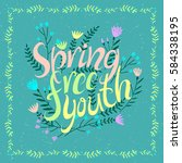 spring  freedom  youth.... | Shutterstock .eps vector #584338195