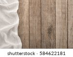 tablecloth textile on wooden...   Shutterstock . vector #584622181