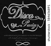 disco party  font handcrafted... | Shutterstock .eps vector #584656891