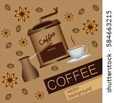 card themes coffee  cup of... | Shutterstock .eps vector #584663215