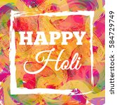 Happy Holi Spring Festival Of...