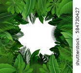 background of tropical leaves.... | Shutterstock .eps vector #584730427