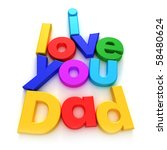 I Love You Dad Written With...