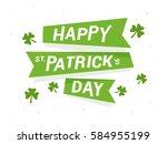 happy patrick's day lettering... | Shutterstock .eps vector #584955199
