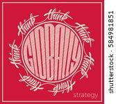 think globally. lettering... | Shutterstock .eps vector #584981851
