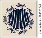 think globally. lettering... | Shutterstock .eps vector #584981869