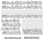 row of a simple house   line... | Shutterstock .eps vector #585005401