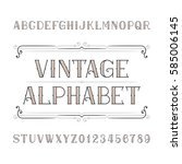 vintage alphabet vector font in ... | Shutterstock .eps vector #585006145